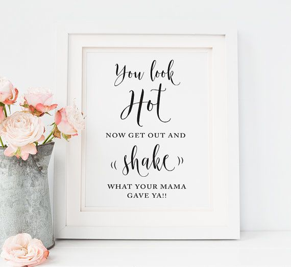 Wedding Quotes Printable Ladies Mens Bathroom Sign You Look Hot